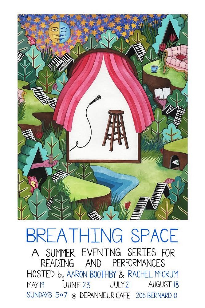 """Poster design for """"Breathing Space"""" a series of reading and performances at Depaneur Cafe, Montreal Quebec."""